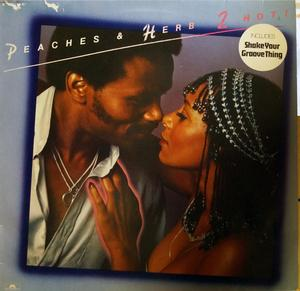 Album  Cover Peaches & Herb - 2 Hot! on POLYDOR Records from 1978