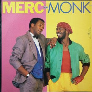 Album  Cover Merc And Monk - Merc And Monk on MANHATTAN Records from 1985