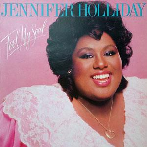 Album  Cover Jennifer Holliday - Feel My Soul on GEFFEN Records from 1983