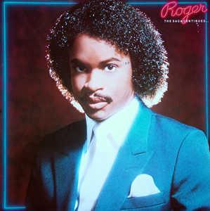 Album  Cover Roger Troutman - The Saga Continues on WARNER BROS. Records from 1984