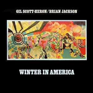 Album  Cover Gil Scott Heron - Winter In America on STRATA EAST Records from 1973