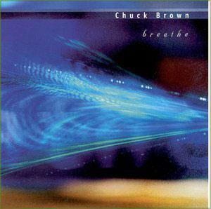 Front Cover Album Chuck Brown And The Soul Searchers - Breathe