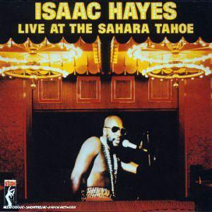 Front Cover Album Isaac Hayes - Live At The Sahara Tahoe