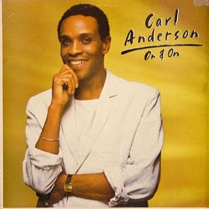 Album  Cover Carl Anderson - On & On on EPIC Records from 1984