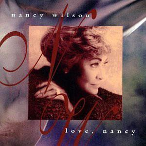 Album  Cover Nancy Wilson - Love, Nancy on COLUMBIA Records from 1994