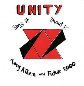 Album  Cover Tony Aiken And Future 2000 - Unity, Sing It, Shout It on KIMSHA Records from 1976