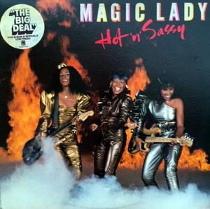 Album  Cover Magic Lady - Hot 'n' Sassy on A&M Records from 1982