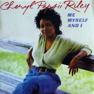 Album  Cover Cheryl Pepsii Riley - Me, Myself & I on CBS Records from 1988