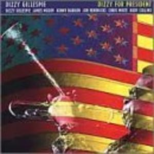 Front Cover Album Dizzy Gillespie - Dizzy for President