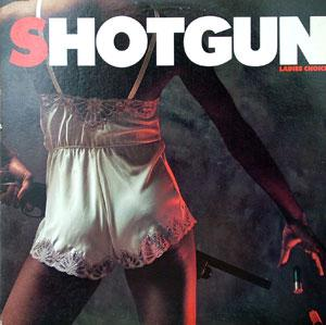 Album  Cover Shotgun - Ladies Choice on MONTAGE Records from 1982