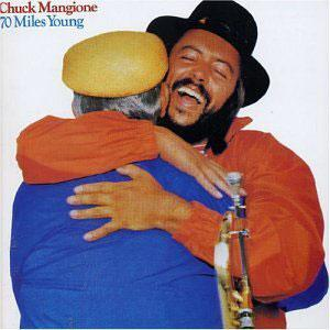 Album  Cover Chuck Mangione - 70 Miles Young on A & M Records from 1978