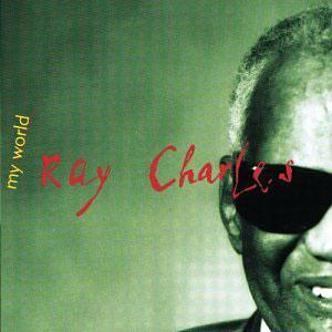 Album  Cover Ray Charles - My World on WARNER BROS. Records from 1993