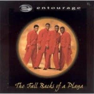 Album  Cover Entourage - The Fall Backs Of A Playa on UN-D-NYABLE Records from 1998