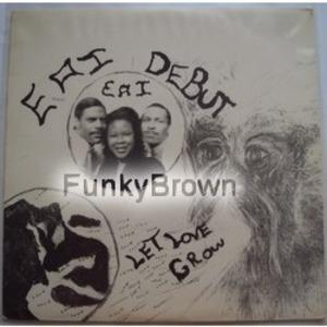 Album  Cover Eai Debut - Let Love Grow on ENTERTAINMENT ASSOCIATES INCOP Records from 1990