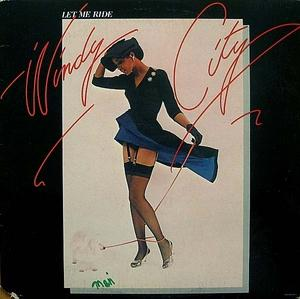 Album  Cover Windy City - Let Me Ride on CHI-SOUND (UNITED ARTISTS) Records from 1977