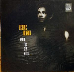 Album  Cover George Benson - While The City Sleeps on WARNER BROS. Records from 1986
