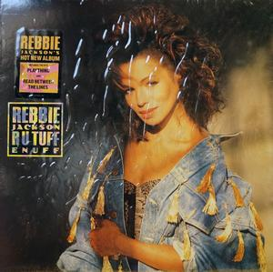 Album  Cover Rebbie Jackson - R U Tuff Enuff on COLUMBIA Records from 1988