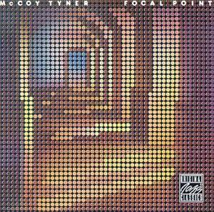 Album  Cover Mccoy Tyner - Focal Point on MILESTONE / OJC Records from 1976