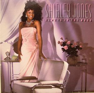 Album  Cover Shirley Jones - Always In The Mood on PHILADELPHIA INTERNATIONAL Records from 1986