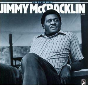Album  Cover Jimmy Mccracklin - High On The Blues on STAX Records from 1971