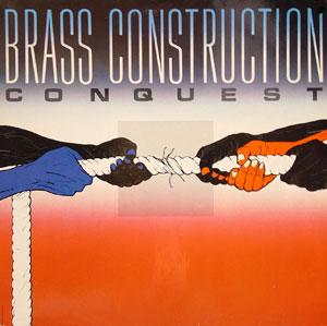 Album  Cover Brass Construction - Conquest on CAPITOL Records from 1985