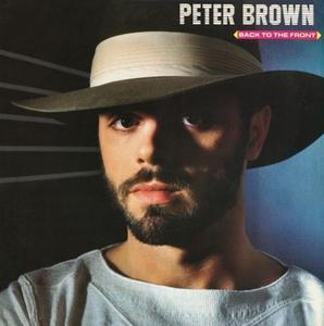Album  Cover Peter Brown - Back To The Front on RCA Records from 1983