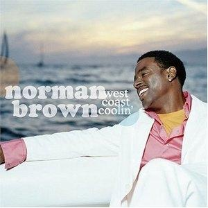 Album  Cover Norman Brown - West Coast Coolin' on WARNER BROS. Records from 2004