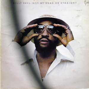 Album  Cover Billy Paul - Got My Head On Straight on PHILADELPHIA INTERNATIONAL Records from 1975