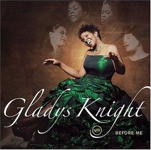 Album  Cover Gladys Knight - Before Me on VERVE Records from 2006
