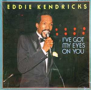 Album  Cover Eddie Kendricks - I've Got My Eyes On You on MS. DIXIE Records from 1983