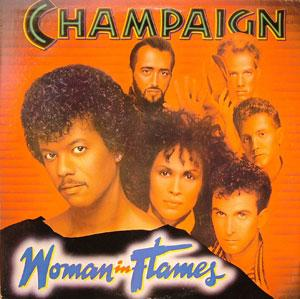 Album  Cover Champaign - Woman In Flames on COLUMBIA Records from 1984