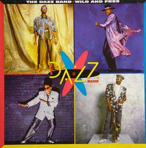 Album  Cover The Dazz Band - Wild And Free on GEFFEN Records from 1986
