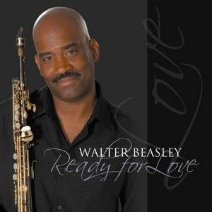 Album  Cover Walter Beasley - Ready For Love on  Records from 2007