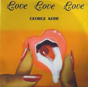 Album  Cover George Kerr - Love, Love, Love on HARBOR LIGHT Records from 1986