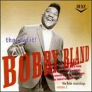 Album  Cover Bobby Bland - That Did It!: The Duke Recordings 3 on MCA Records from 1996