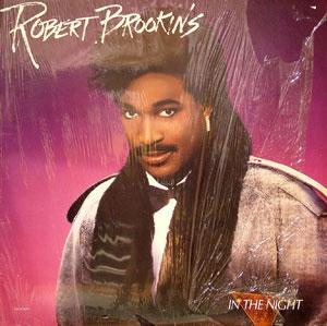 Album  Cover Robert Brookins - In The Night on MCA Records from 1986