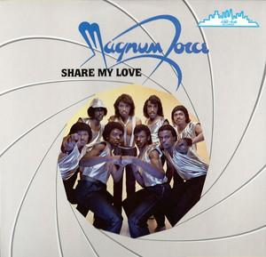 Album  Cover Magnum Force - Share My Love on KELLI ARTS Records from 1982