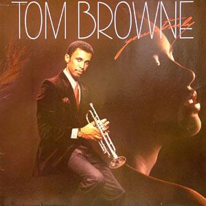 Album  Cover Tom Browne - Yours Truly on GRP Records from 1981