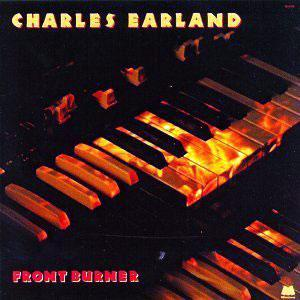Album  Cover Charles Earland - Front Burner on MILESTONE Records from 1988