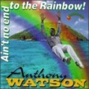 Album  Cover Anthony Watson - Ain't No End To The Rainbow on VISION Records from 1994