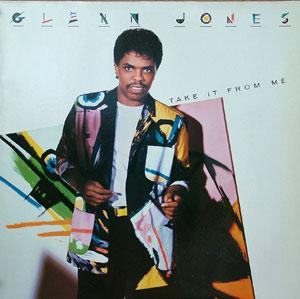 Album  Cover Glenn Jones - Take It From Me on RCA Records from 1986