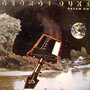 Album  Cover George Duke - Dream On on EPIC Records from 1982