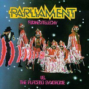 Album  Cover Parliament - Funkentelechy Vs The Placebo Syndrome on CASABLANCA Records from 1977