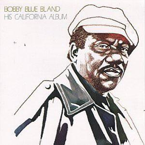 Album  Cover Bobby Bland - His California Album on DUNHILL Records from 1973
