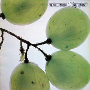 Album  Cover Wilbert Longmire - Champagne on TAPPAN ZEE CBS Records from 1979