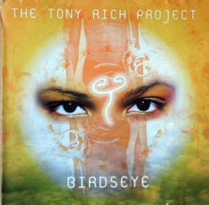 Album  Cover Tony Rich - Birdseye on LA FACE Records from 1998