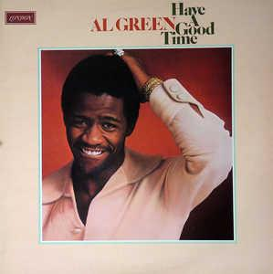 Front Cover Album Al Green - Have A Good Time