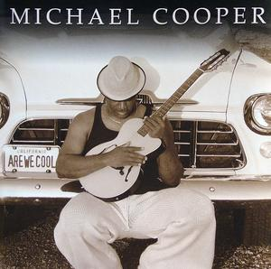 Album  Cover Michael Cooper - Are We Cool on THUMP Records from 2004