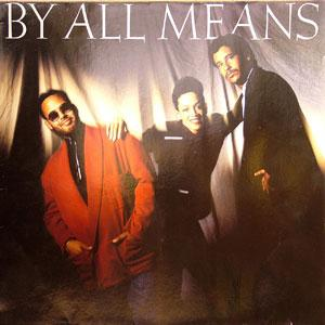 Album  Cover By All Means - By All Means on 4TH BROADWAY Records from 1988