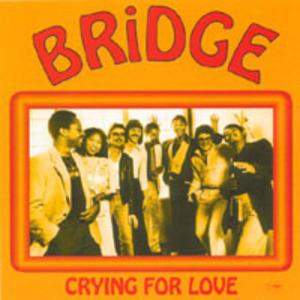 Album  Cover Bridge - Crying For Love on FER Records from 1980